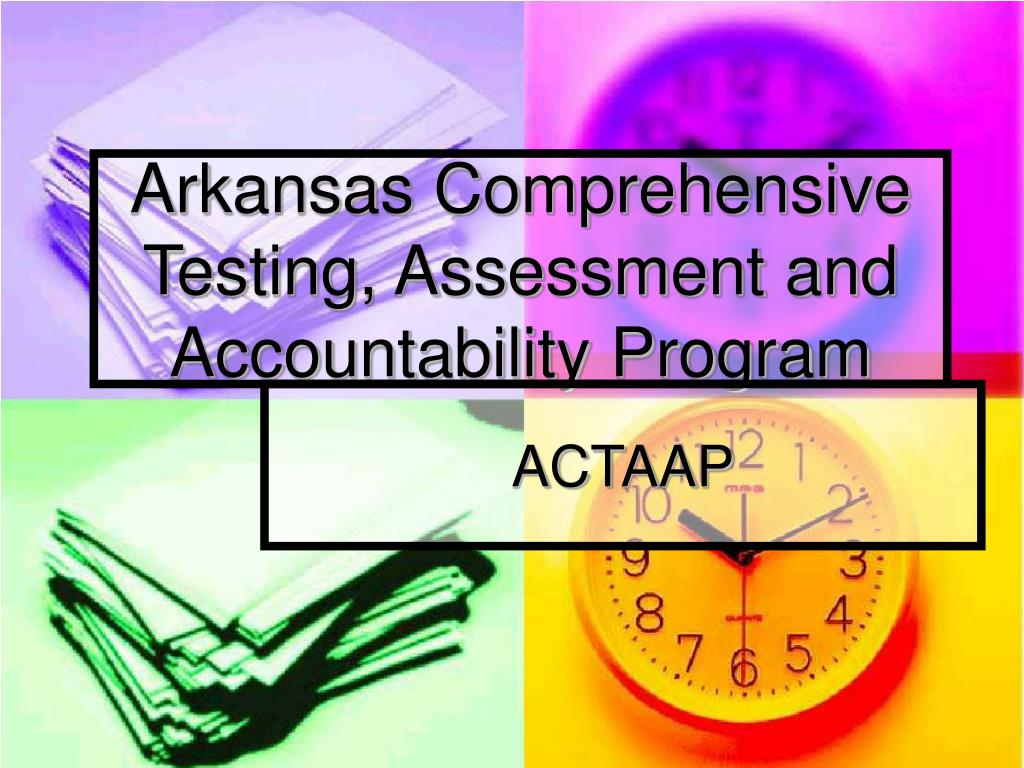 arkansas comprehensive testing assessment and accountability program l.