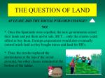 the question of land