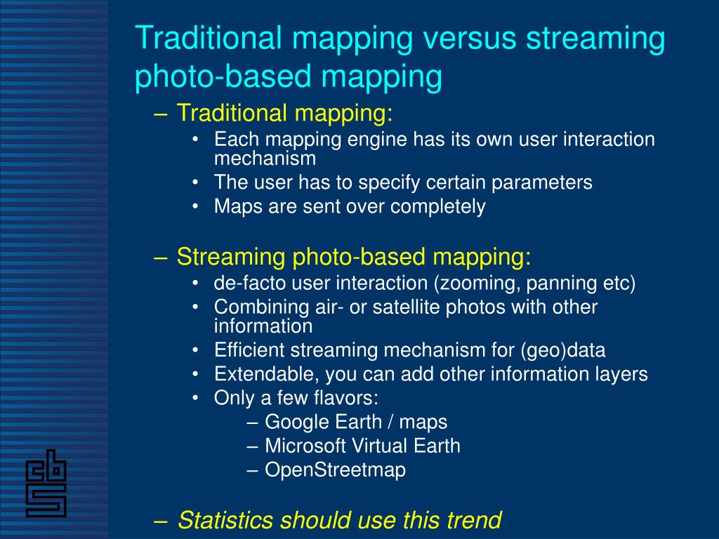 Traditional mapping versus streaming photo-based mapping