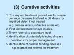 3 curative activities