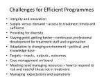 challenges for efficient programmes