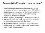 responsivity principle how to treat