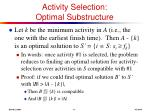 activity selection optimal substructure