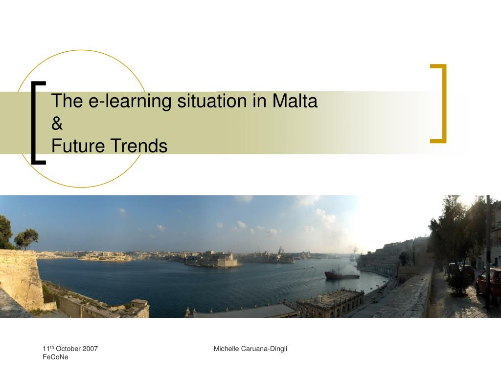 the e learning situation in malta future trends l.