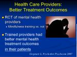 health care providers better treatment outcomes