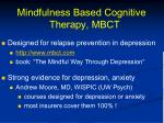 mindfulness based cognitive therapy mbct