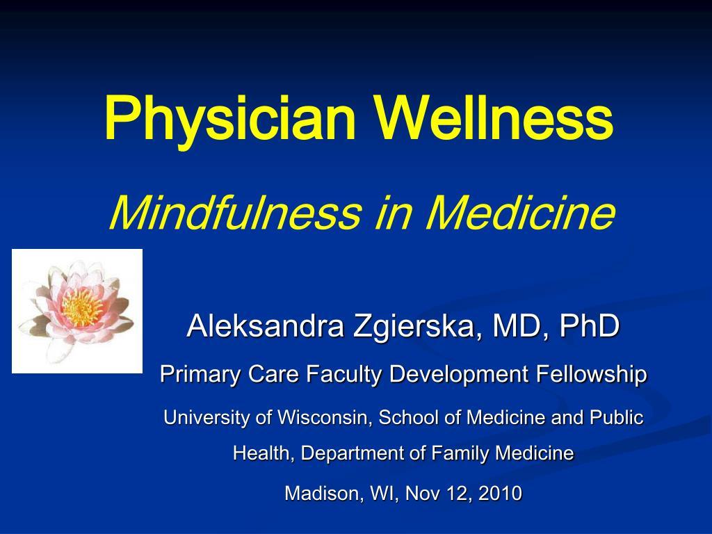 physician wellness mindfulness in medicine l.