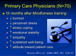 primary care physicians n 70
