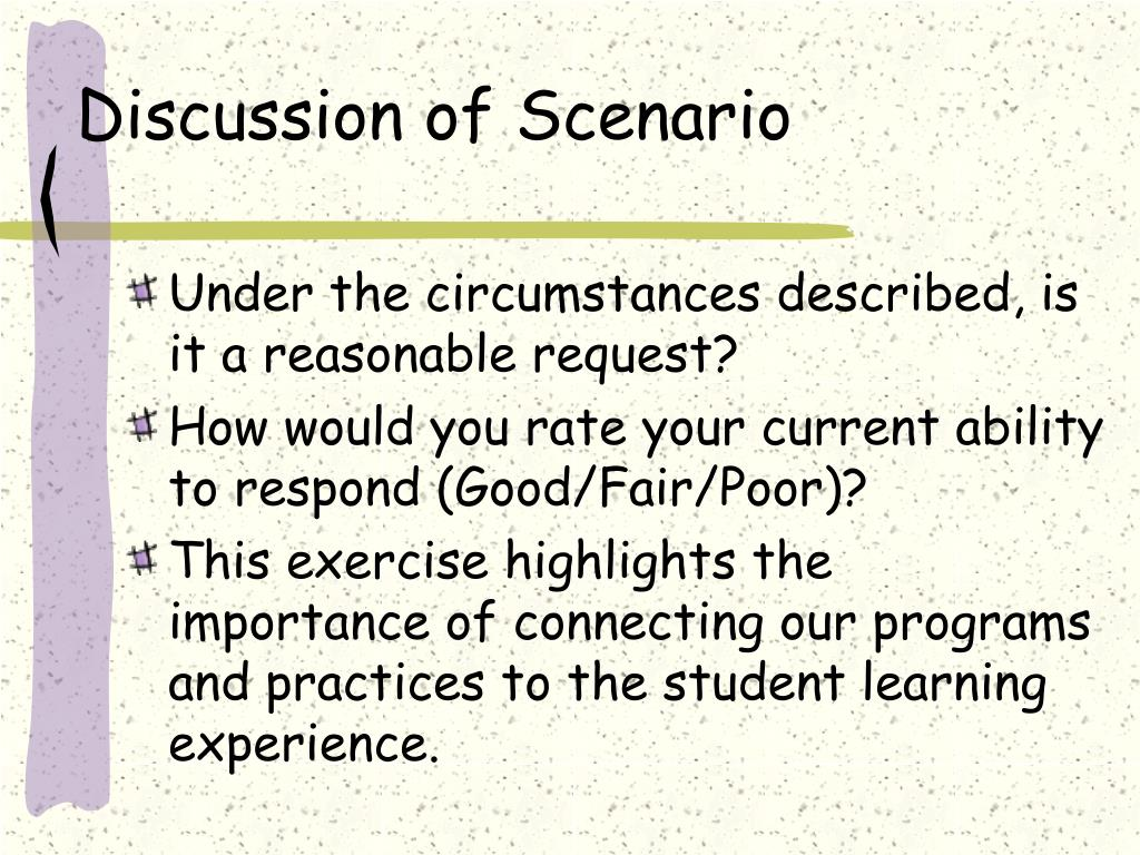 Discussion of Scenario