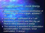 clonal expansion vs clonal anergy