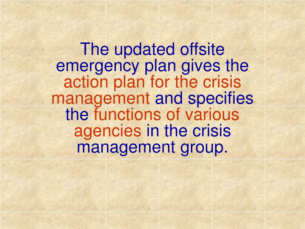 The updated offsite emergency plan gives the
