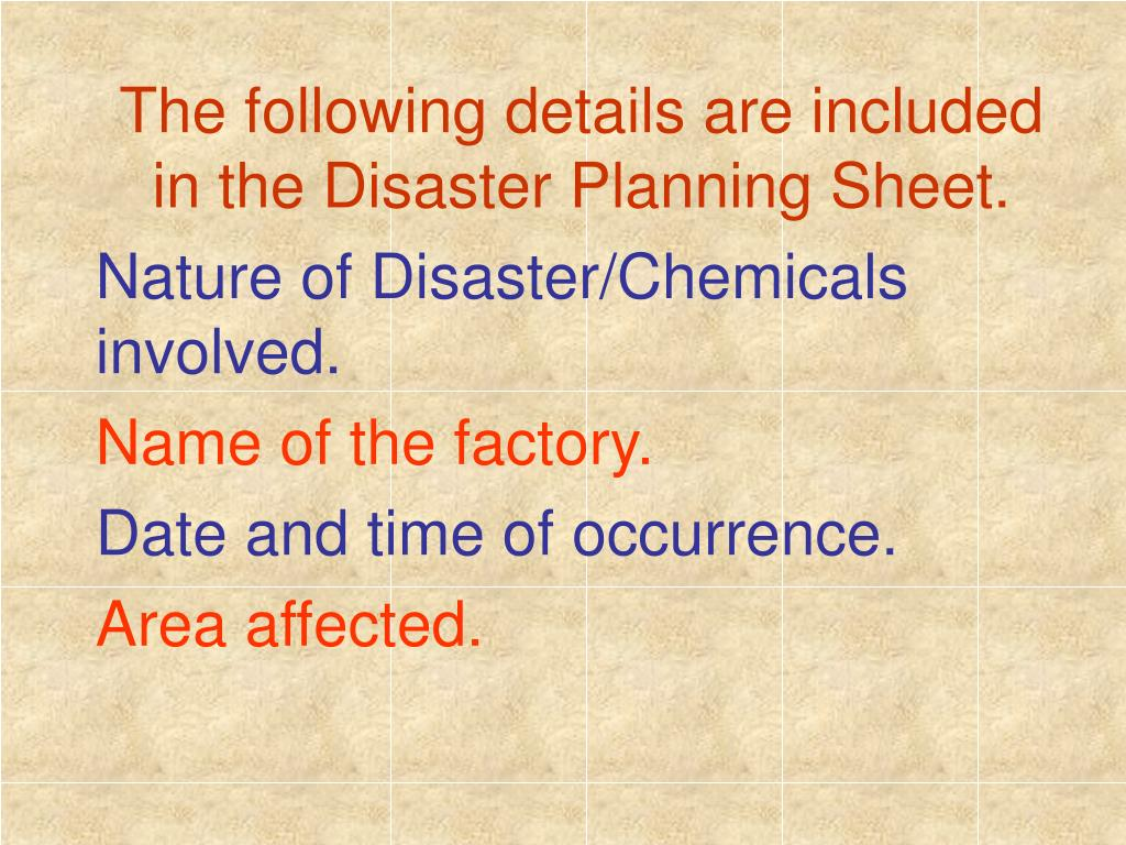 The following details are included in the Disaster Planning Sheet.