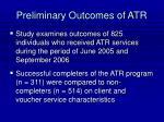 preliminary outcomes of atr