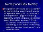 memory and quasi memory