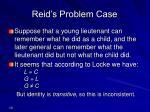 reid s problem case