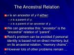the ancestral relation