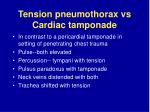 tension pneumothorax vs cardiac tamponade