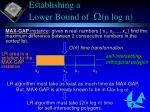 establishing a lower bound of w n log n23