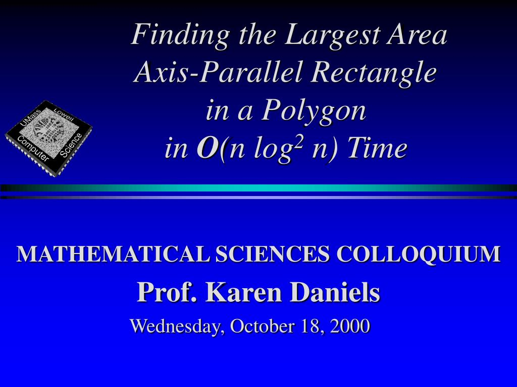 finding the largest area axis parallel rectangle in a polygon in o n log 2 n time l.