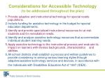 considerations for accessible technology to be addressed throughout the plan