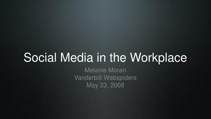 social media in the workplace n.