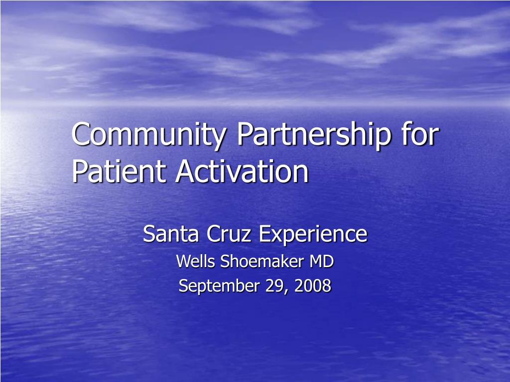 community partnership for patient activation l.