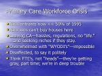 primary care workforce crisis