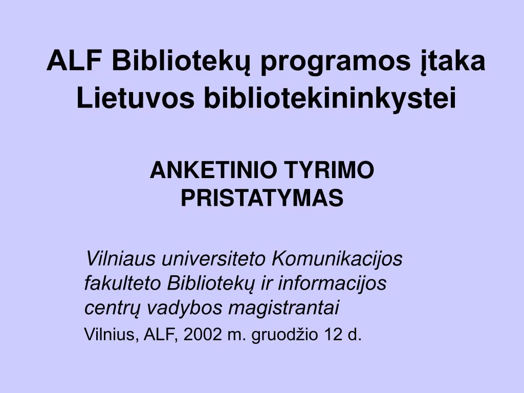 alf bibliotek programos taka lietuvos bibliotekininkystei l.
