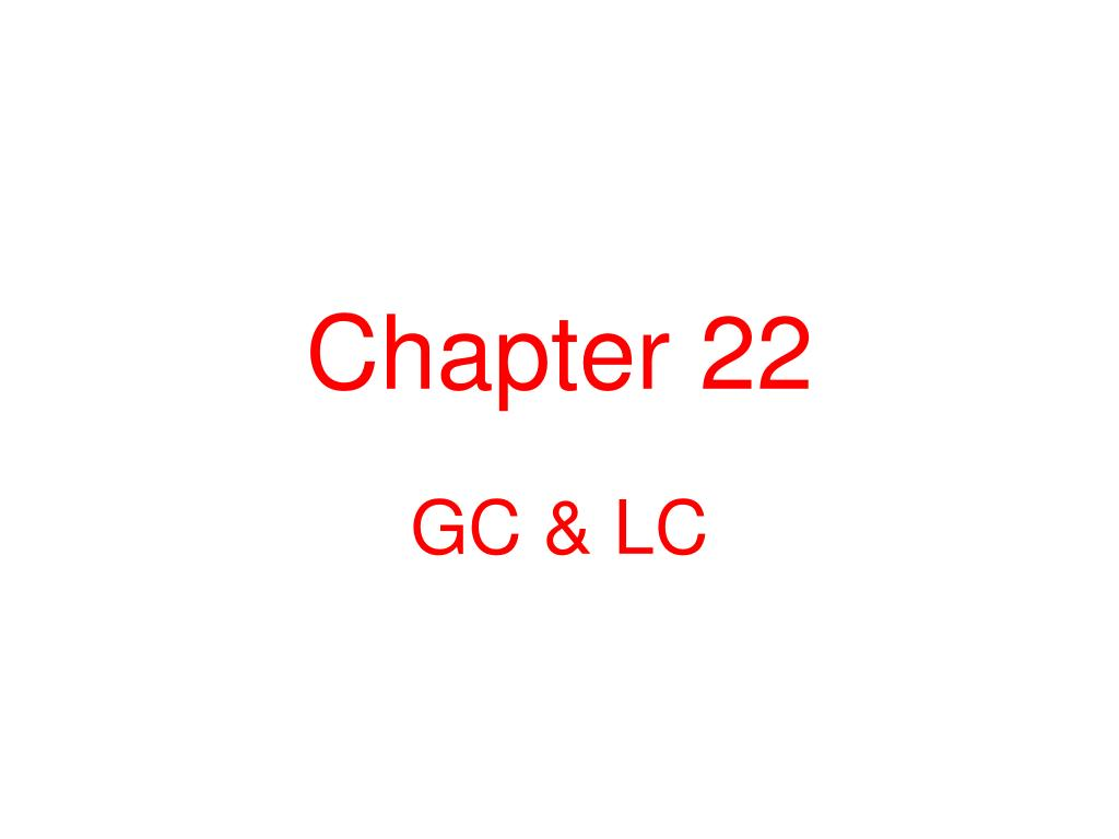 Ppt Chapter 22 Powerpoint Presentation Id701743 Block Diagram Gas Chromatography L