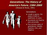 generations the history of america s future 1584 2069 strauss howe 1991