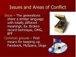 issues and areas of conflict21