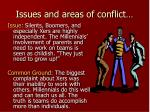 issues and areas of conflict23