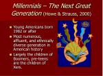 millennials the next great generation howe strauss 2000