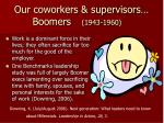 our coworkers supervisors boomers 1943 196010