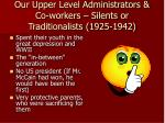 our upper level administrators co workers silents or traditionalists 1925 1942