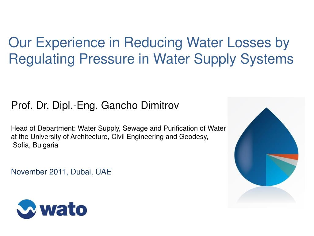 our experience in reducing water losses by regulating pressure in water supply systems l.
