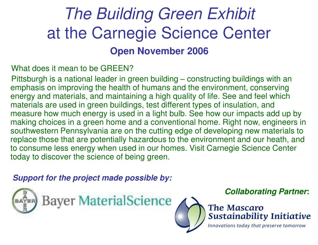 the building green exhibit at the carnegie science center l.