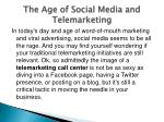 the age of social media and telemarketing