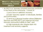 what is a recovery community center rcc
