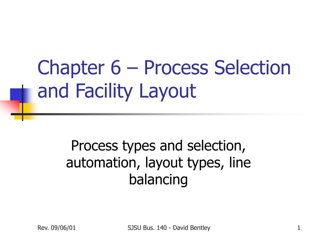 chapter 6 process selection and facility layout l.