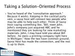 taking a solution oriented process
