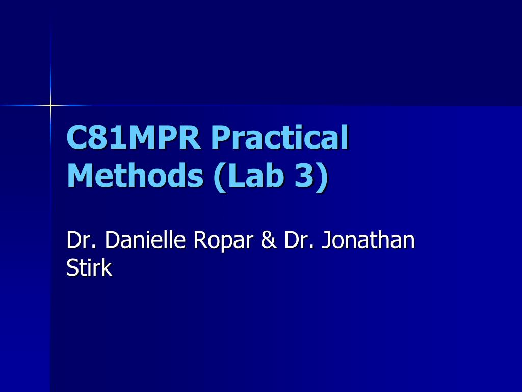 c81mpr practical methods lab 3 l.