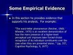 some empirical evidence