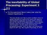 the inevitability of global processing experiment 3 1