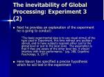 the inevitability of global processing experiment 3 2