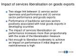 impact of services liberalisation on goods exports