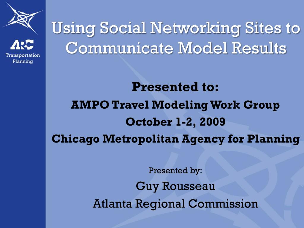 using social networking sites to communicate model results l.