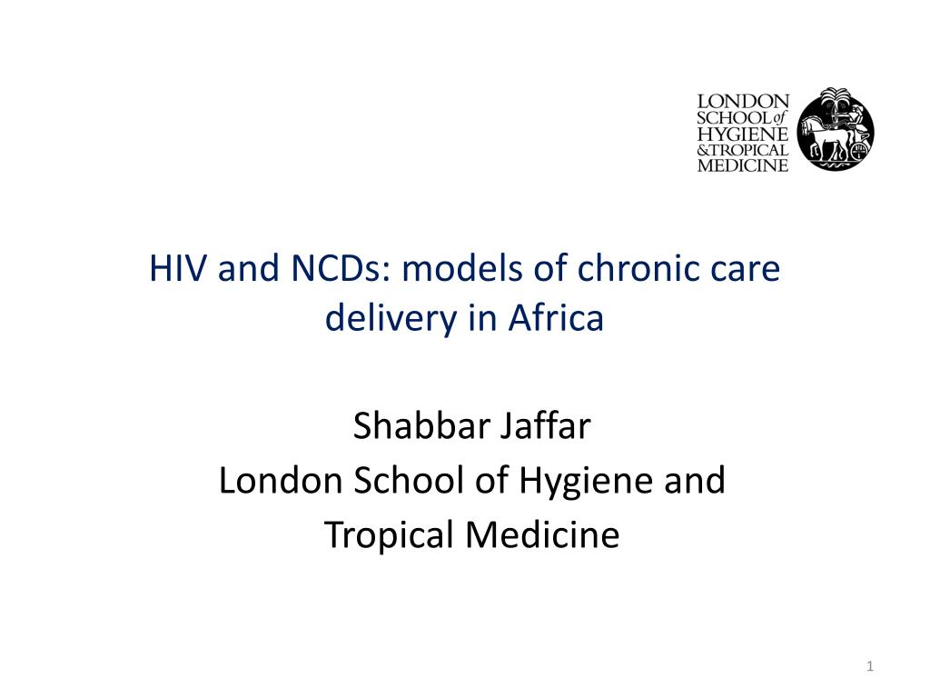 hiv and ncds models of chronic care delivery in africa l.