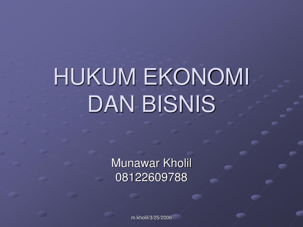 hukum ekonomi dan bisnis l.