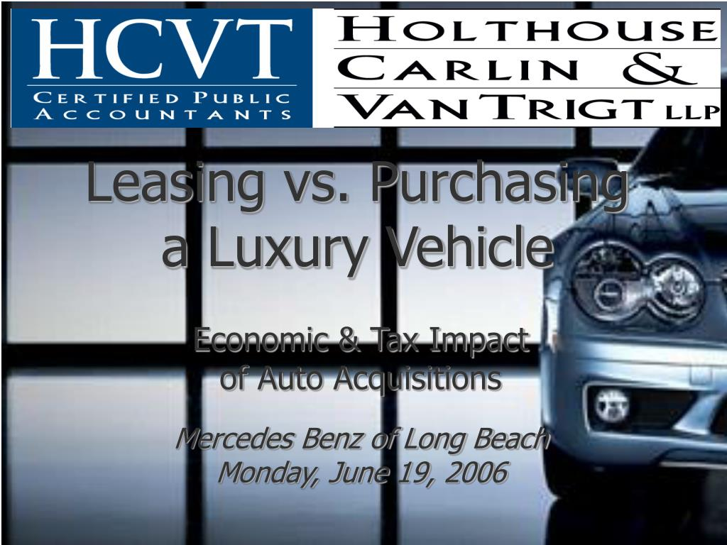 leasing vs purchasing a luxury vehicle l.